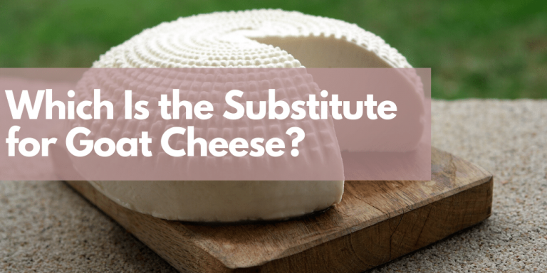 Which is the Substitute for Goat Cheese?