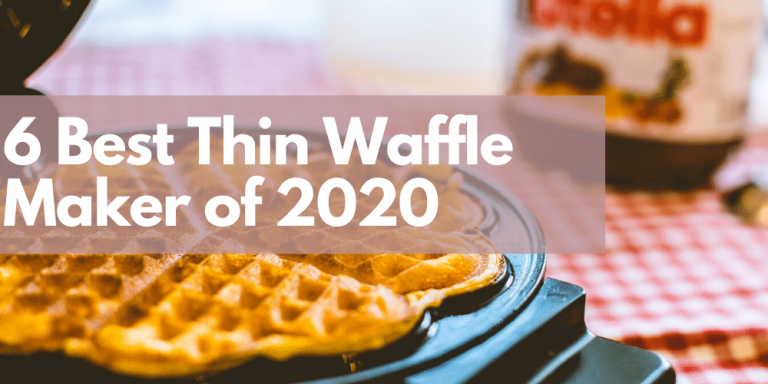6 Best Thin Waffle Maker of 2020