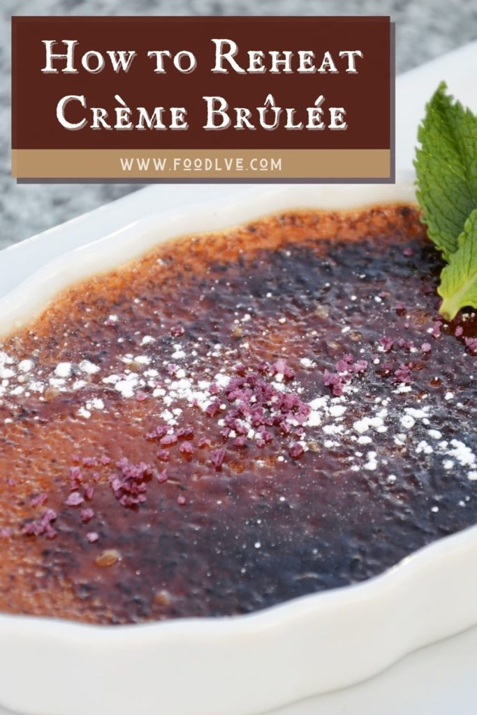 How to Reheat Creme Brulee pin