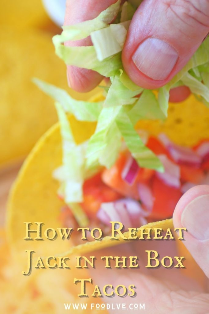 Let's Make It Again — How to Reheat Jack in the Box Tacos